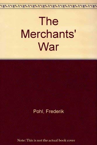 9780517630969: The Merchants' War