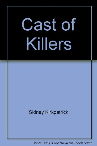 9780517631126: A Cast of Killers