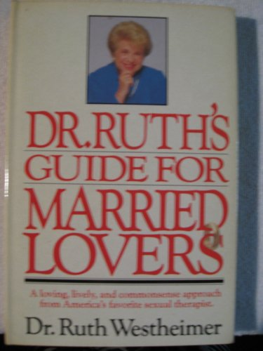 9780517631744: Dr. Ruth's Guide for Married Lovers