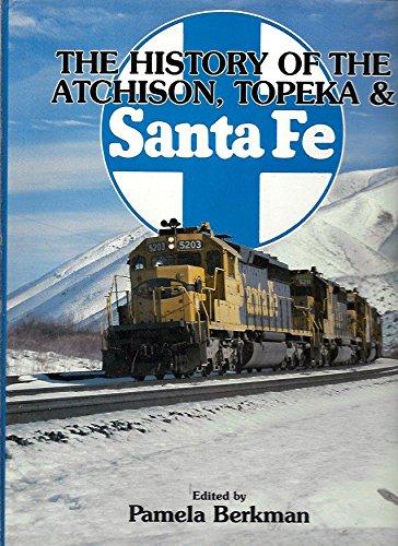 9780517633502: History of the Atchison, Topeka & Santa Fe
