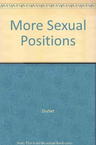 More Sexual Positions: Rh Value Publishing
