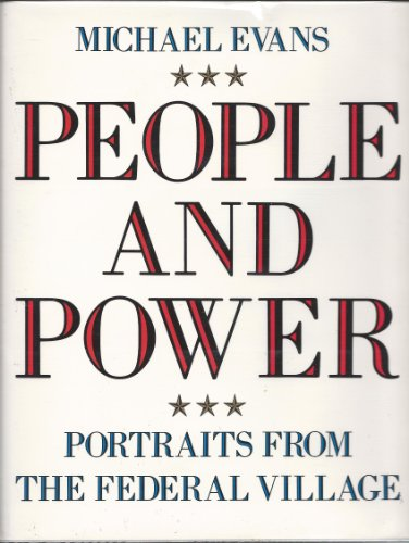 9780517637241: People and Power: Portraits from the Federal Village