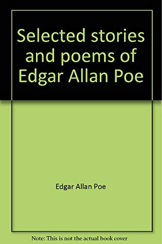Selected stories and poems of Edgar Allan: Poe, Edgar Allan