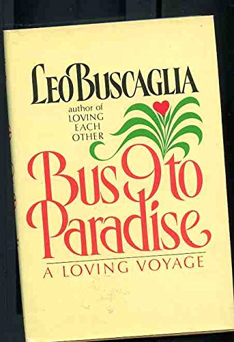 9780517638927: Bus 9 to Paradise: A Loving Voyage