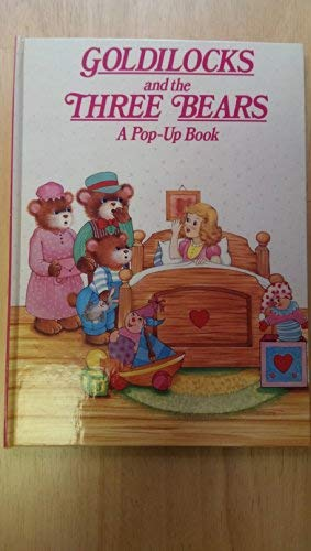 9780517641699: Goldilocks & The Three Bears (Classic Fairy Tale Pop-Ups)
