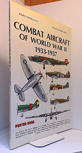 Combat Aircraft of World War II 1933-1937 Poster Book: Angelucci, Enzo and Paolo Matricardi