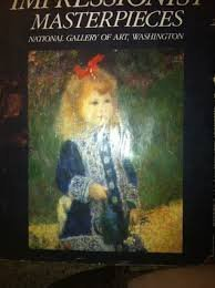 Impressionist Masterpieces National Gallery of Art, Washington: House, John: