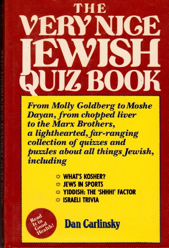 The Very Nice Jewish Quiz Book: Carlinsky, Dan