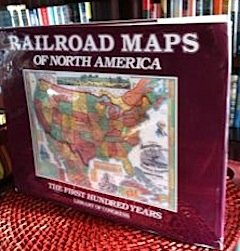 9780517642979: Railroad Maps of North America: The First Hundred Years