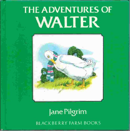 9780517643464: Adventures Of Walter: Blackberry (Blackberry Farm Books)