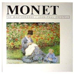 Monet (The Masterworks): Jean-Paul Crespelle