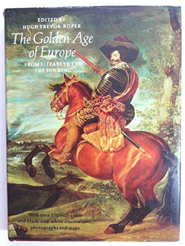 Golden Age Of Europe: Hugh Trevor-Roper