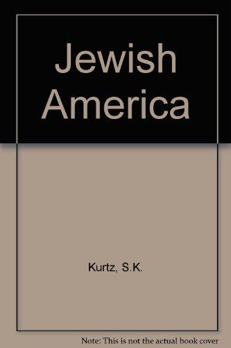 9780517648377: Jewish America [Hardcover] by Kurtz, S.K.