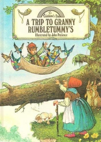 9780517649633: A Trip To Granny Rumbletummy's (Rainbow's End)