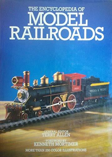 The Encyclopedia of Model Railroads: Allen, Terry (ed.)