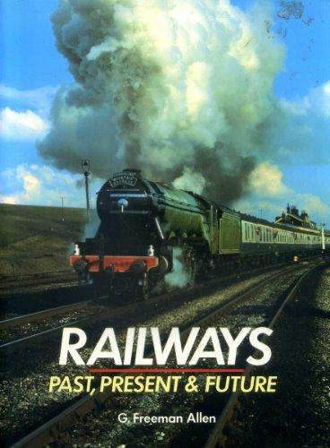 Railways Past Present & Future: Rh Value Publishing