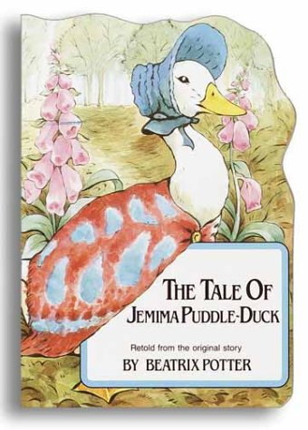 9780517652756: The Tale of Jemima Puddle-Duck (Beatrix Potter's Shaped Board Books)