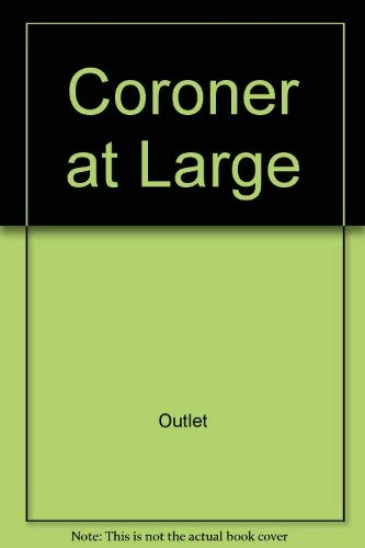 9780517653371: Title: Coroner at Large