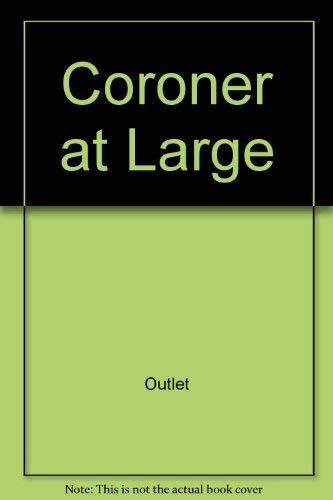 9780517653371: Coroner at Large