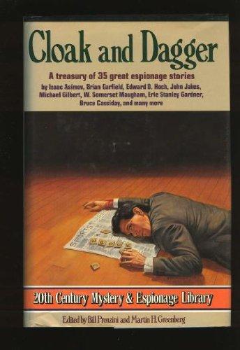 Cloak and Dagger: A Treasury of 35: Bill Pronzini, Martin