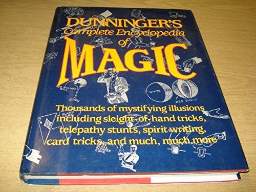 9780517653555: Dunningers Complete Encyclopedia Of Magic