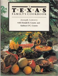 A Texas Family's Cookbook: Lowery, Joseph with