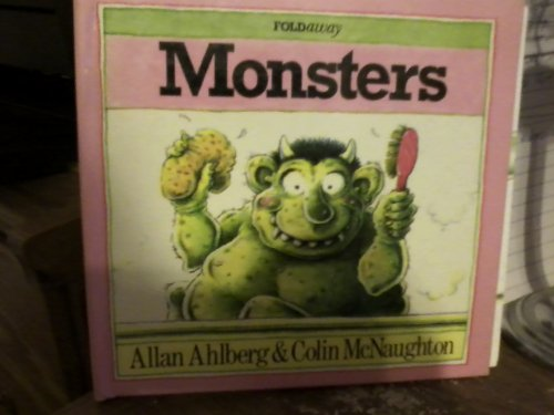 Monsters: Foldaway Books (0517655063) by Allan Ahlberg; Colin McNaughton