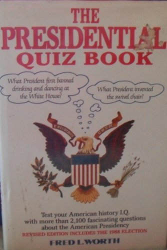 9780517655719: The Presidential Quiz Book