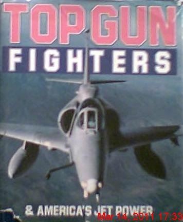 9780517655801: Top Gun Fighters and America's Jet Power