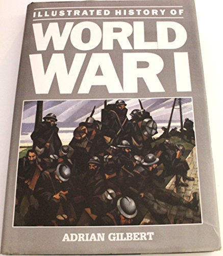 Illustrated History Of World War I (0517658437) by Ian Beckett