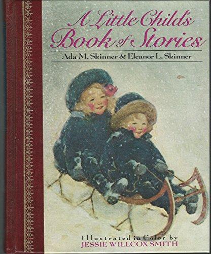 9780517659595: A Little Child's Book of Stories (Children's Classics)