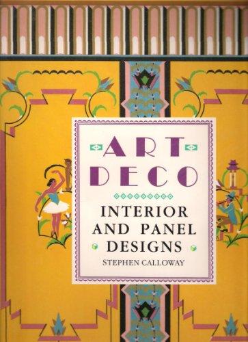 Art Deco: Interior and Panel Designs: Stephen Calloway