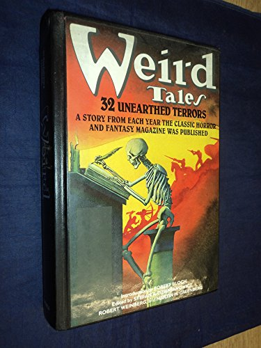 Weird Tales: 32 Unearthed Terrors: Dziemianowicz, Stefan R.