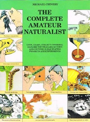 9780517661659: The Complete Amateur Naturalist