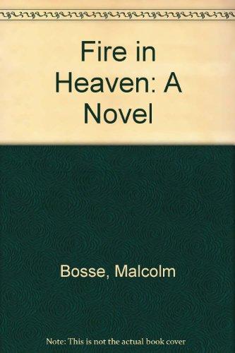 9780517662892: Fire In Heaven