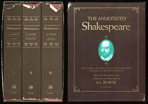 9780517665558: The Annotated Shakespeare (Three Volumes in One): The Comedies, The Histories, Sonnets and Other Poems, The Tragedies and Romances