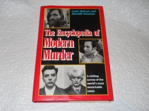 The Encyclopedia of Modern Murder: Colin Wilson, Donald