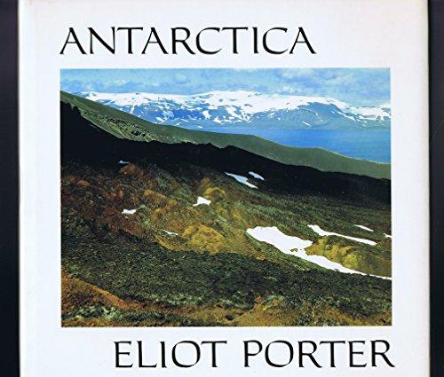 9780517665718: Antarctica: Eliot Porter