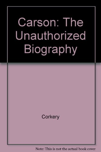 9780517668122: Carson: The Unauthorized Biography