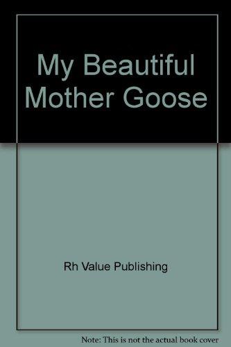 9780517669051: My Beautiful Mother Goose