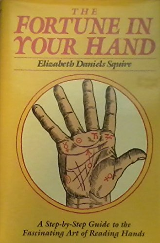 9780517669877: The Fortune in Your Hand