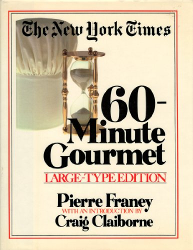 9780517669884: New York Times 60-Minute Gourmet (Large print)