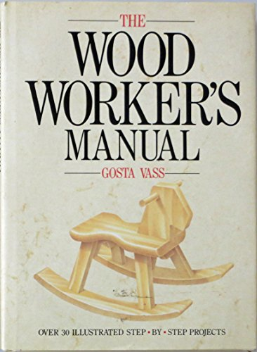 9780517670958: Wood Workers Manual