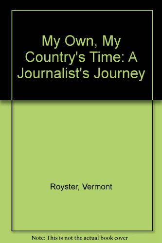 9780517672389: My Own Country's Time: A Journalist's Journey