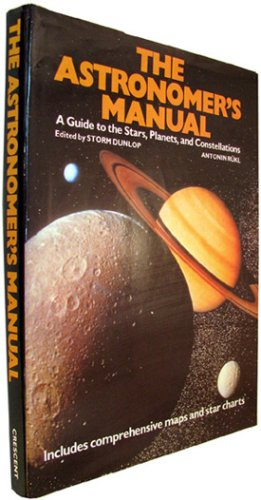 The Astronomer's Manual (9780517672532) by Antonin Rükl