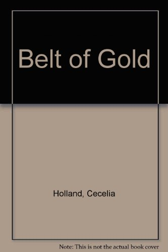 9780517673522: Belt of Gold