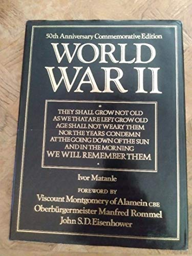World War II: Ivor Matanle; Foreword-Viscount