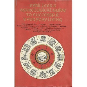 9780517676646: Sybil Leeks Astrological Guide to Successful Everyday Living