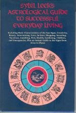 9780517676646: Sybil Leek's Astrological Guide to Successful Everyday Living