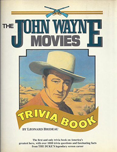 9780517676738: John Wayne Movies Trivia Book